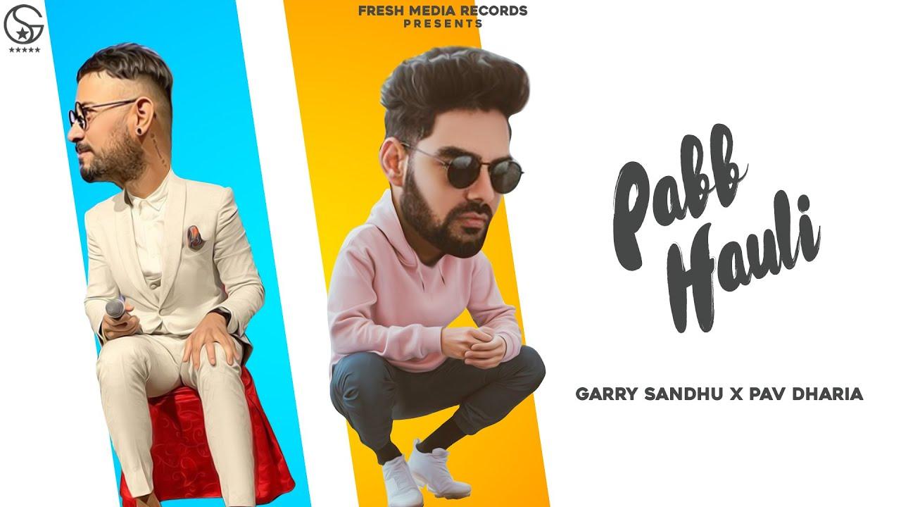 Pabb Hauli Lyrics Meaning Translation in Hindi (हिंदी) - Garry Sandhu | Pav Dharia
