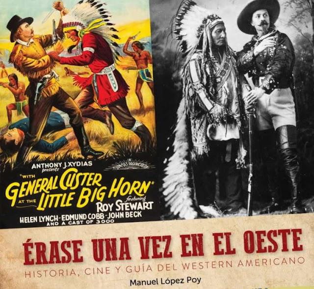 Érase una Vez en el Oeste. Historia, Cine y Guía del Western Americano. Reseña