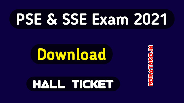 Gujarat PSE and SSE Exam 2021 Hall Ticket download PDF