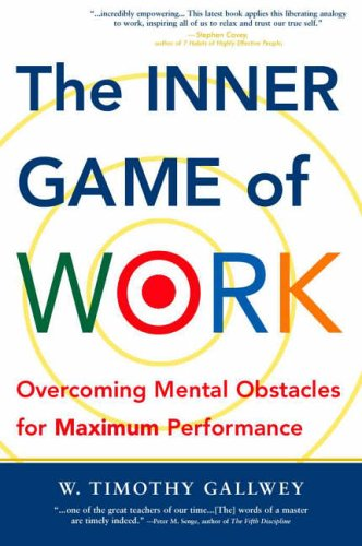 The Inner Game of Work by Timothy Gallwey Ebook Download