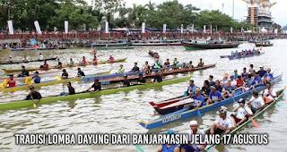 Tradisi Lomba Dayung dari Banjarmasin Jelang 17 Agustus