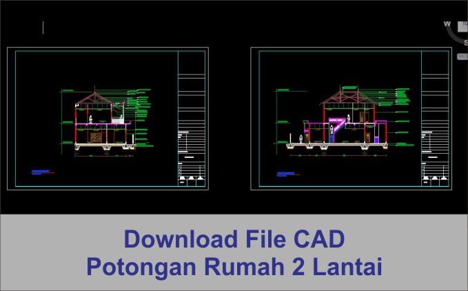 download Potongan rumah 2 lantai file autocad