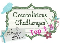 Top 3 at Creatalicious Challenges!