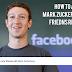 মার্ক জুকারবার্গ(Mark zuckerberg) এর ফ্রেন্ড রিকোয়েস্ট একসেপ্ট করার উপায় জেনে নিন