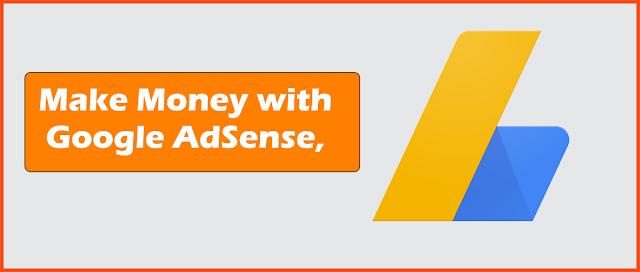 Make Money Online  with adsense