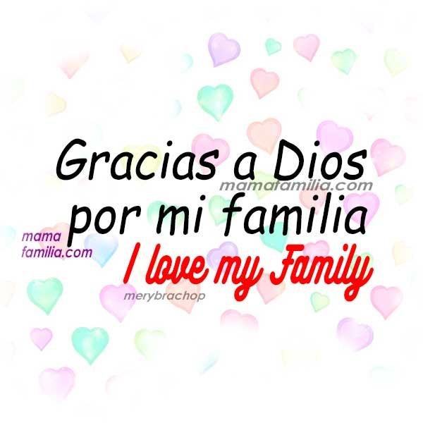 Frases cortas para la familia, bonitos mensajes para hijos, hermanos, padres, imágenes lindas para la familia por Mery Bracho