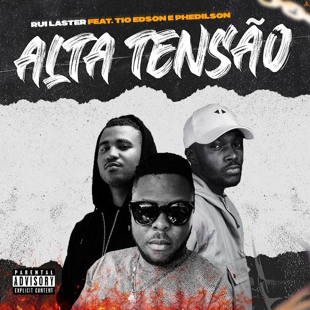 Ruilaster ft. Tio Edson  Phedilson - Alta Tenso