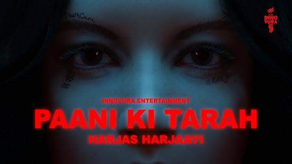 PAANI KI TARAH SONG LYRICS | HARJAS HARJAAYI | 3D LYRICAL VIDEO | DEATHCURE | INNOVURA ENT. Lyrics Planet