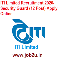 ITI Limited Recruitment 2020- Security Guard (12 Post) Apply Online