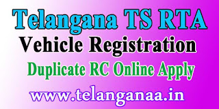 Telangana TS RTA Vehicle Registration Duplicate RC Online Apply