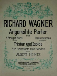 Richard Wagner: Tristan und Isolde für Pianoforte von Albert Heintz