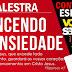 Crise de Ansiedade será tema de palestra promovida pela I Igreja Batista em Teixeira