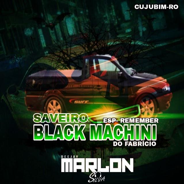 CD SAVEIRO BLACK MACHINE DO FABRICIO VOL.2 - DJ MARLON SILVA