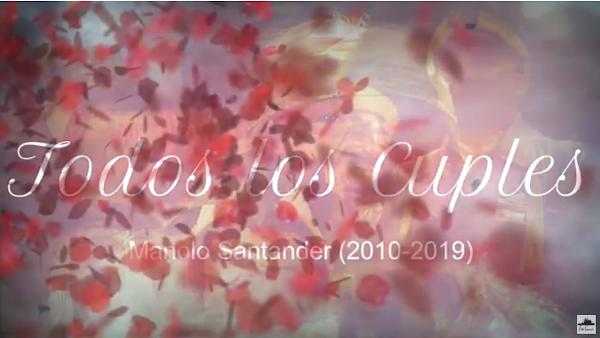 Todos los Cuples de las Chirigotas de Manolo Santander Cahué de la decada del 2010 (2010-2019)
