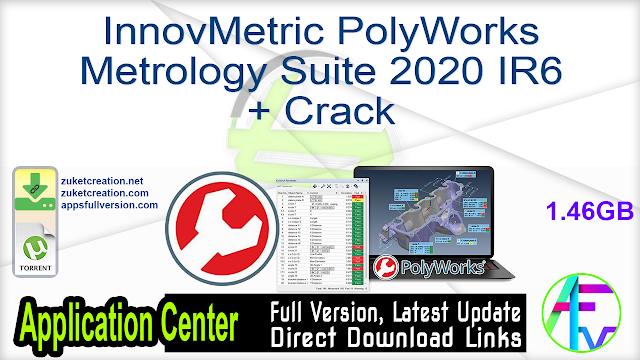 InnovMetric PolyWorks Metrology Suite 2020 IR6 + Crack