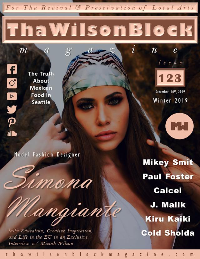 ThaWilsonBlock Magazine Issue123 feat. Simona Mangiante (12/9/19 - 12/16/19)