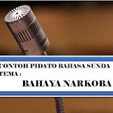Contoh Teks Pidato Bahasa Sunda Tentang Bahaya Narkoba