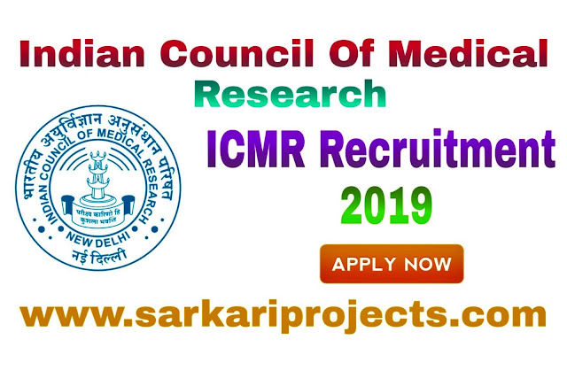 ICMR Recruitment 2019 (Jobs, Vacancies) Latest Icmr Jobs 2019