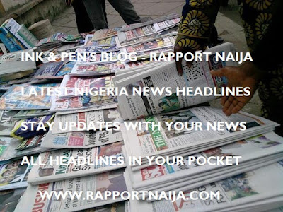Latest Nigerian News Headlines for Today, Friday, July 07, 2017