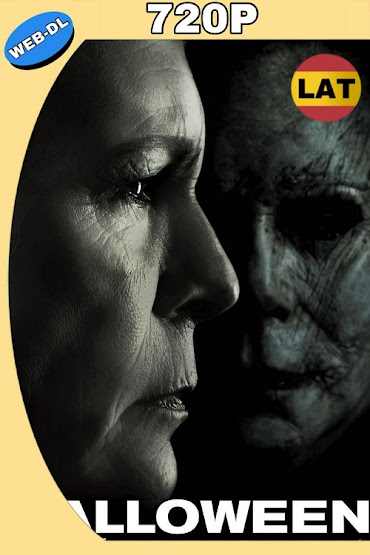 HALLOWEEN (2018) WEB-DL 720P LATINO-INGLES MKV