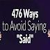 "476 Ways to Avoid Saying ""Said"" #infographic"