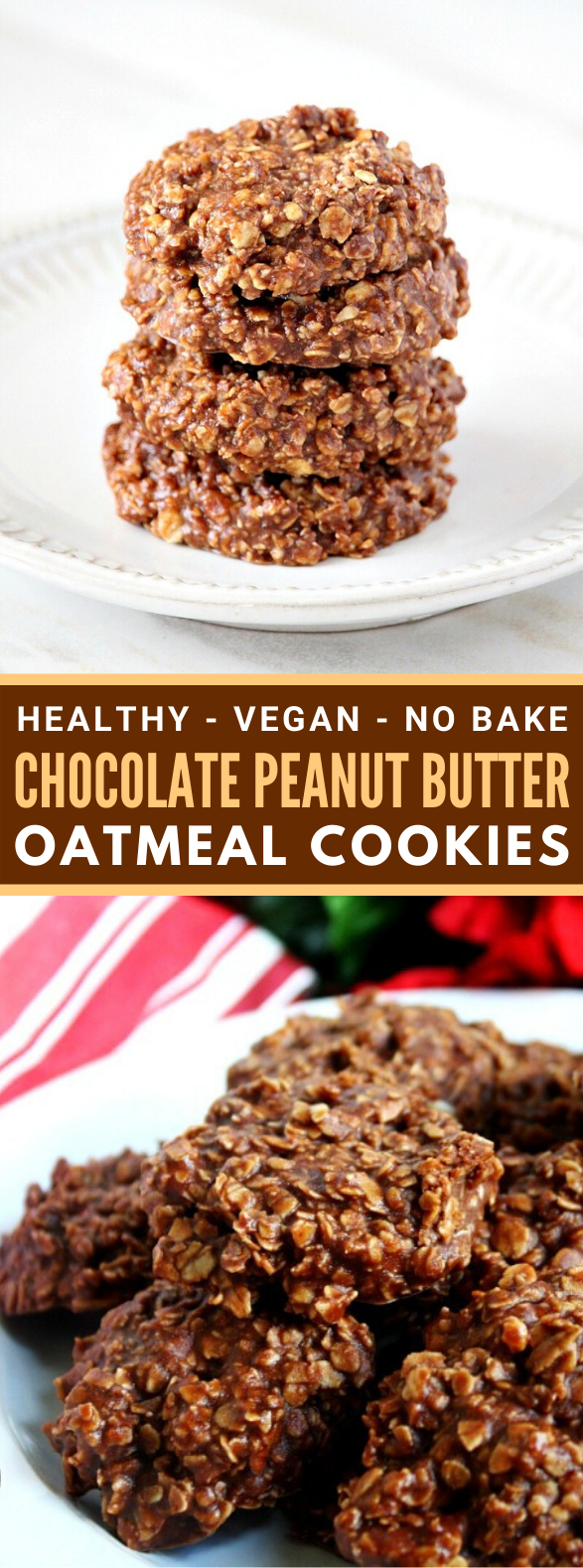 Gluten-Free Vegan Chocolate Peanut Butter Oatmeal No-Bake Cookies #healthy #cleaneating