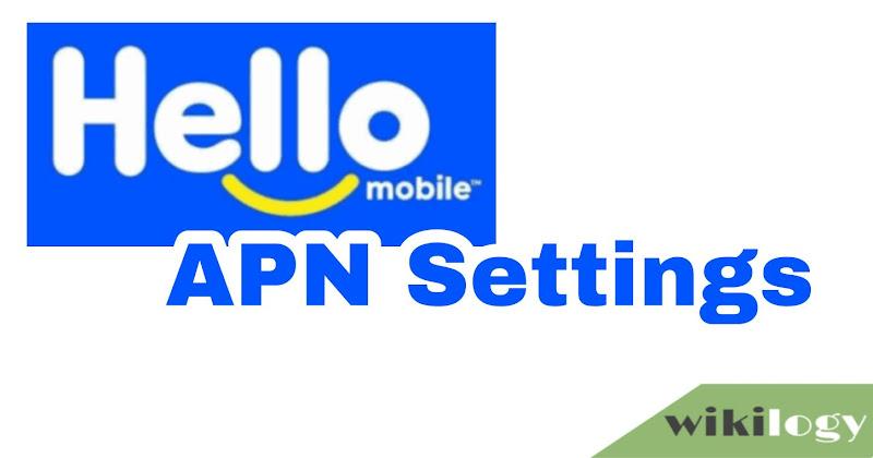 Hello Mobile APN Settings