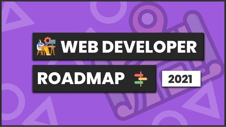 Web Development Roadmap 2021