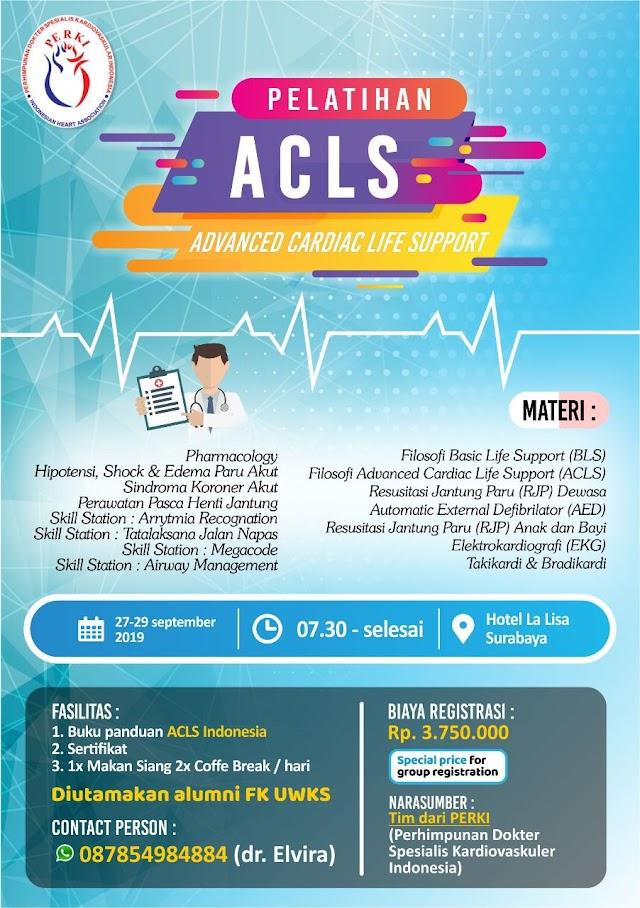 Pelatihan ACLS PERKI di Surabaya  Tanggal : 27-29 September 2019
