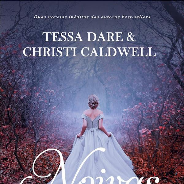 [LANÇAMENTO] Noivas em Fuga de Tessa Dare e Christi Caldwell
