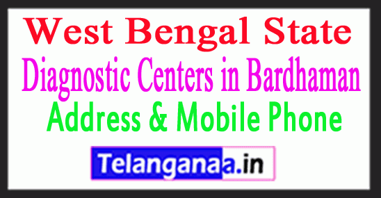 Diagnostic Centers in Bardhaman In West Bengal