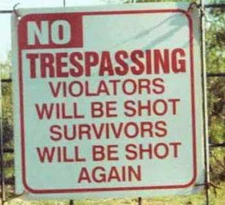 Funny no trespassers sign joke picture