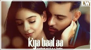 Kya Batt Aa Lyrics ~ Karan Aujla [Geeta Di Machine]