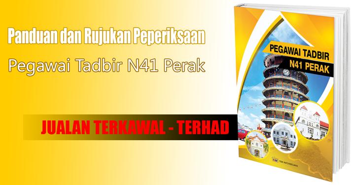 Rujukan dan Panduan Pegawai Tadbir N41 Ambilan Negeri Perak