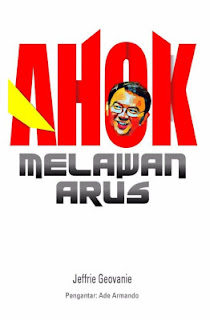 Download Free Ebook Ahok Melawan Arus