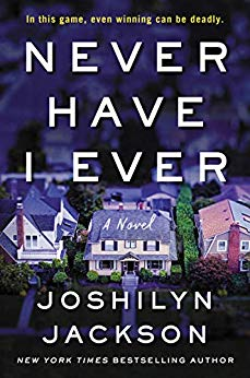 Never Have I Ever, Joshilyn Jackson, reading, goodreads, Kindle, books, amreading, fiction, summer reads