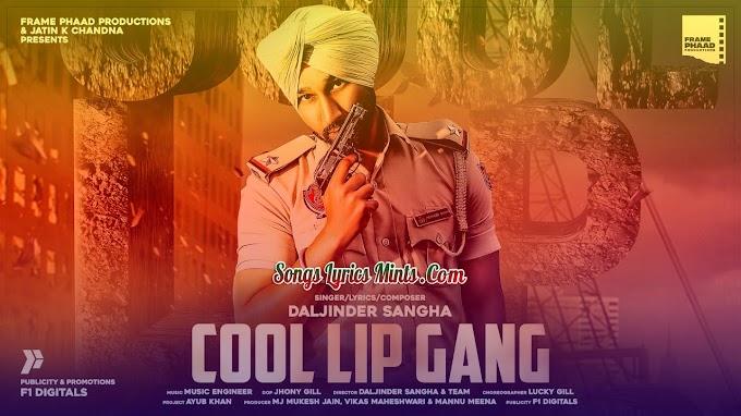 Cool Lip Gang Lyrics In Hindi & English – Daljinder Sangha | Latest Punjabi Song Lyrics 2020