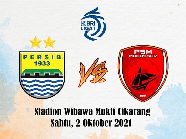 Persib VS PSM Makassar Sabtu 2 Oktober 2021 Tanpa Nick Kuipers dan Victor Igbonefo