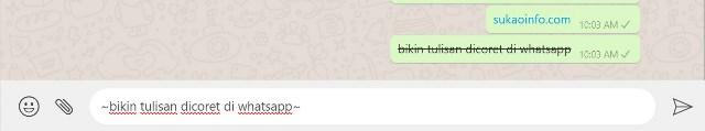 membuat teks dicoret di whatsapp