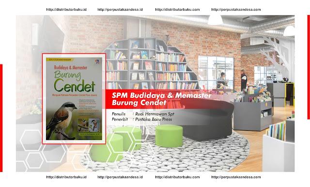 SPM : Budidaya & Memaster Burung Cendet