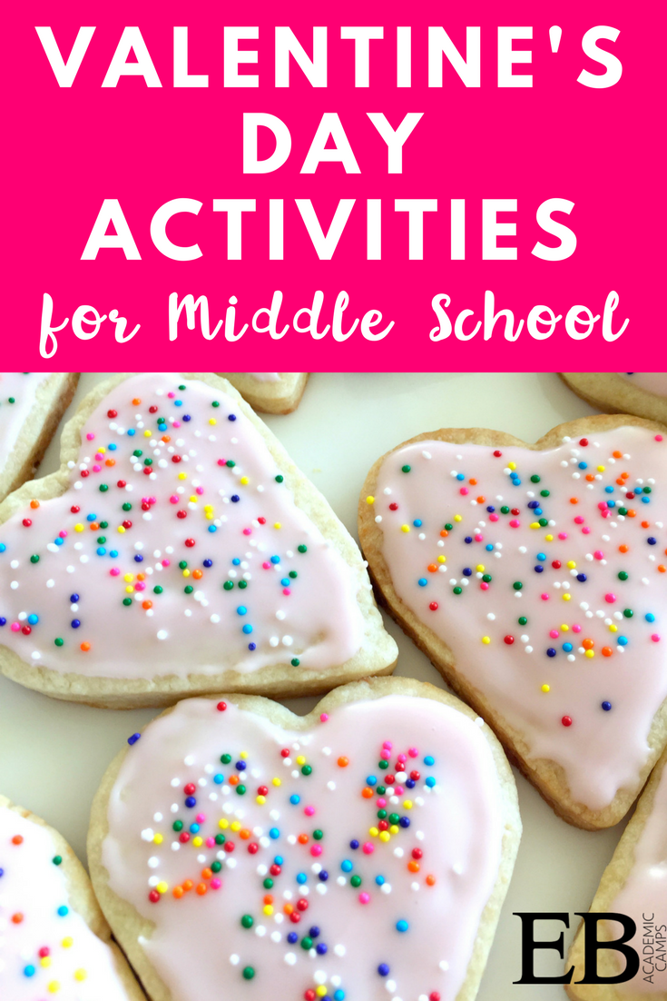 Easy Ideas For Valentine S Day In Middle School Eb Academics