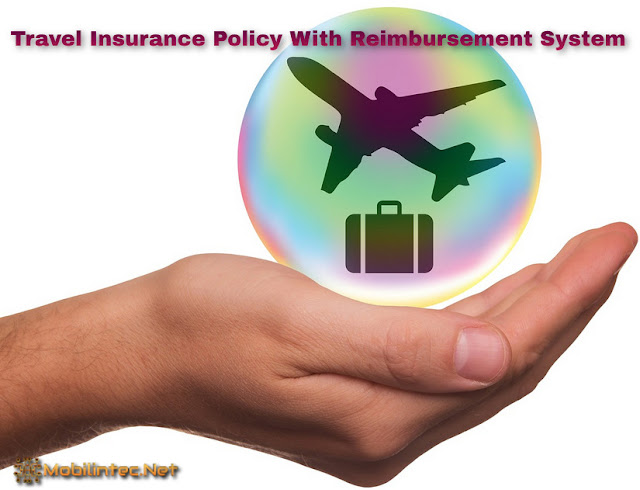 Travel Insurance Policy With Reimbursement System
