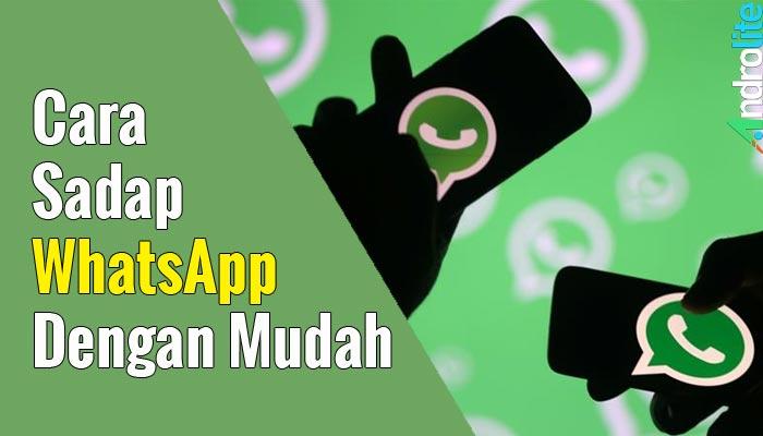 Cara Baru dan Mudah Sadap WhatsApp Tanpa Verifikasi