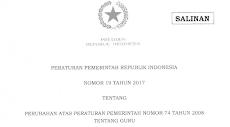 PP Nomor 19 Tahun 2017 tentang Perubahan PP no 74 tahun 2008 tentang Guru