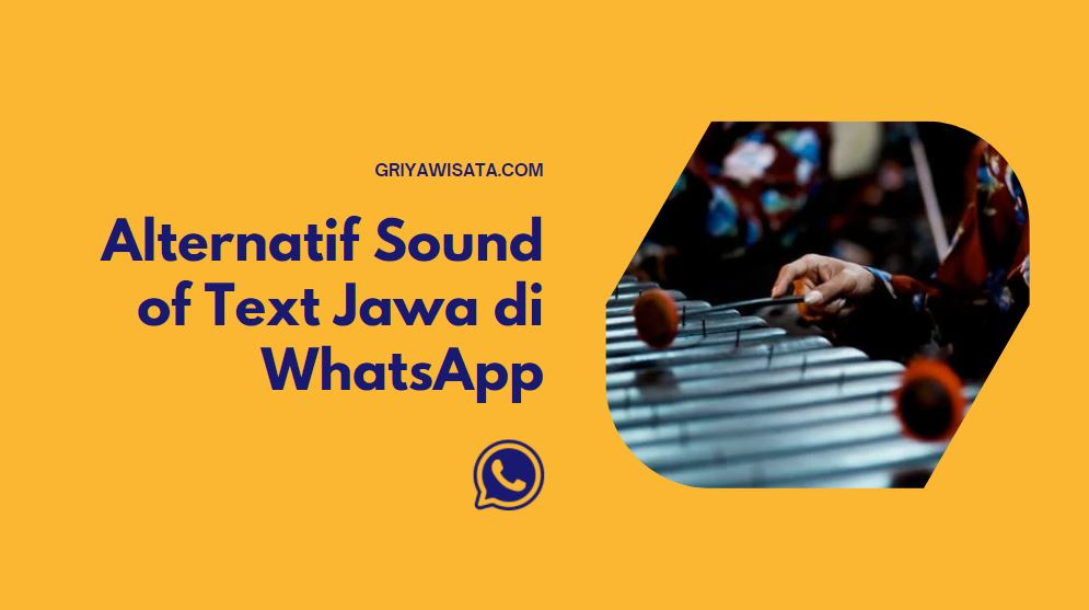 alternatif sound of text jawa di whatsapp