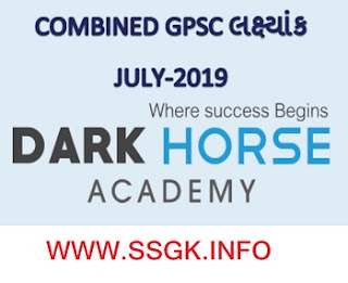 COMBINED GPSC JULY 2019 BY DARK HORSE ACADEMY