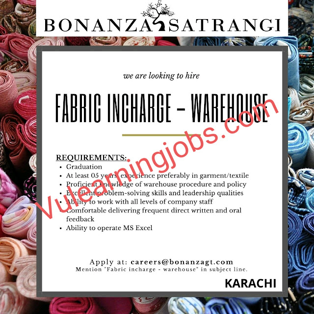 Bonanza Garments Industries Pvt Limited Jobs 2020 In Pakistan For Fabric Incharge Latest