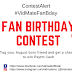 #FanBirthdayParty Win Cash Prizes