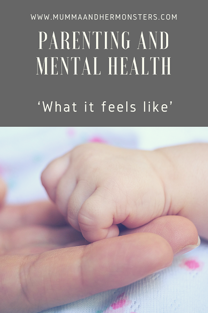 Parenting and Mental Health: What it feels like: Part 2