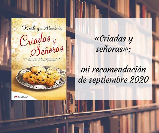«Criadas y señoras»: mi recomendación de septiembre 2020